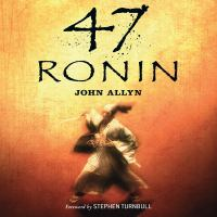 The Forty-seven Ronin Story