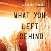 What You Left Behind