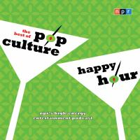 The Best of Pop Culture Happy Hour