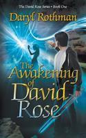 The Awakening of David Rose