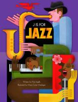 J Is for Jazz / [written By] Ann Ingalls ; [illustrated By] Maria Corte Maidagan