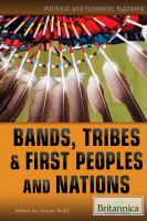 Bands, Tribes & First Peoples and Nations