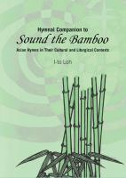 """Hymnal Companion to """"""""Sound the Bamboo"""""""""""