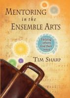 Mentoring in the Ensemble Arts