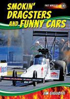 Smokin' Dragsters and Funny Cars
