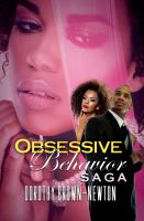 Obsessive Behavior Saga