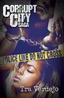 Corrupt City Saga