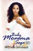 Baby Momma Saga