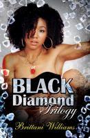 Black Diamond Trilogy