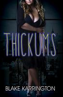 Thickums