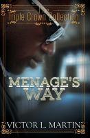 Menage's Way