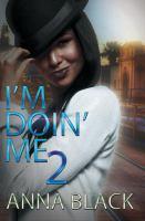 I'm Doin' Me 2