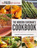 The Paleo Diet Solution Cookbook