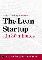 A Concise Summary of Eric Ries' The Lean Startup-- in 30 Minutes