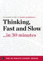 Thinking, Fast and Slow-- in 30 Minutes