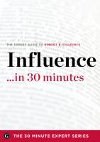Influence in 30 Minutes