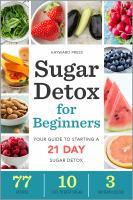 Sugar Detox for Beginners