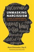 Unmasking Narcissism