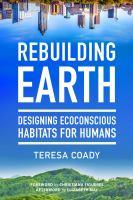 Rebuilding Earth: Designing Habitats for Humans