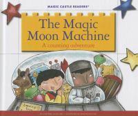The Magic Moon Machine