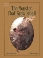 The Monster That Grew Small