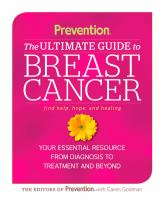 The Ultimate Guide to Breast Cancer
