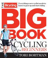 The Bicycling Big Book of Cycling for Beginners