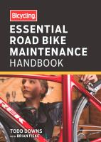 Essential Road Bike Maintenance Handbook