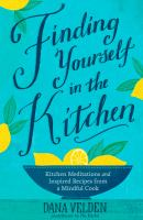 Finding Yourself in the Kitchen