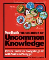 Men's Health The Big Book of Uncommon Knowledge