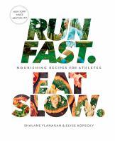 Run Fast, Eat Slow