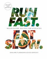 Run Fast, Eat Slow