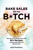 Bake Sales Are My B*tch
