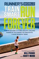 Train Smart, Run Forever