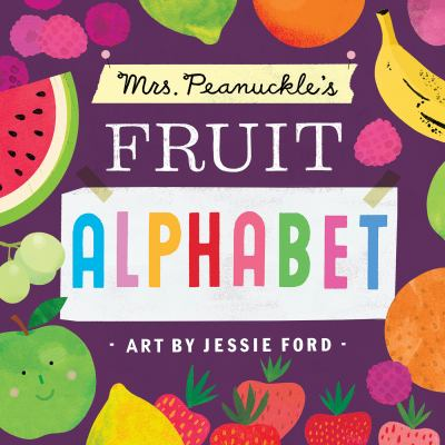 Mrs. Peanuckle's Fruit Alphabet