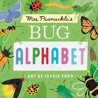Mrs. Peanuckle's Bug Alphabet