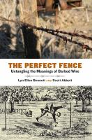 The Perfect Fence: Untangling The Meanings Of Barbed Wire