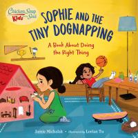 SOPHIE AND THE TINY DOGNAPPING