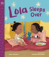 Lola Sleeps Over