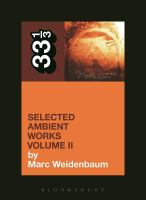 Selected Ambient Works Volume II