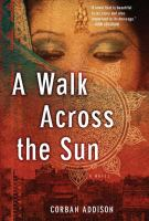 Book Club Kit : A Walk Across the Sun