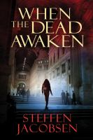 When the Dead Awaken