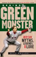 Behind the Green Monster