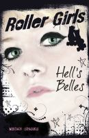 Hell's Belles / by Megan Sparks