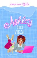 Ashley Goes Viral