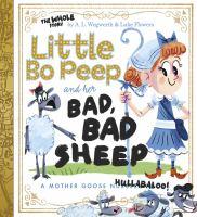 Little Bo Peep and Her Bad, Bad Sheep