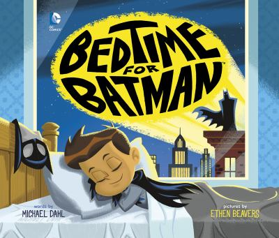 "Book Cover - Bedtime for Batman "" title=""View this item in the library catalogue"