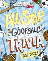 Sports Illustrated Kids All-star Goofball Trivia