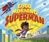 Good Morning, Superman