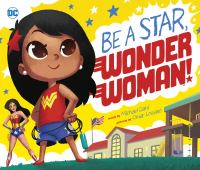 Be A Star, Wonder Woman!